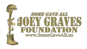 Some Gave All - Joey Graves Foundation